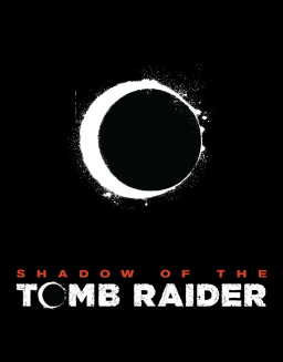 Shadow of the Tomb Raider <br>2018