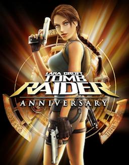 Tomb Raider<br> Anniversary <br>2007